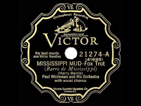 1928 HITS ARCHIVE: Mississippi Mud - Paul Whiteman (Taylor, Rhythm Boys, Fulton, Young, Gaylord)