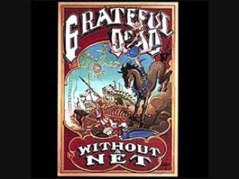 "Grateful Dead 3. ""Walkin' Blues"" Without a Net (Set 1)"